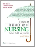 Study Guide for Fundamentals of Nursing: Human Health and Function