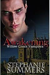 Awakening (The Willow Creek Vampires Series) (Volume 3) Paperback