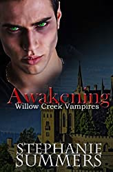 Awakening (The Willow Creek Vampires Series) (Volume 3)