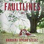 Faultlines | Barbara Taylor Sissel