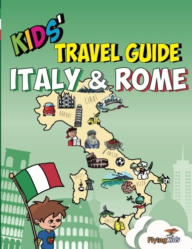 kids travel guide italy rome fun way discover rome especiall