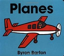 Planes Board Book (Byron Board Books)