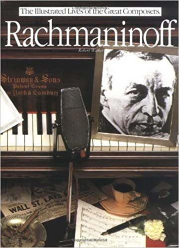 Book Rachmaninoff (Illustrated Lives of the Great Composers) by Robert Matthew-Walker (1984-12-31)