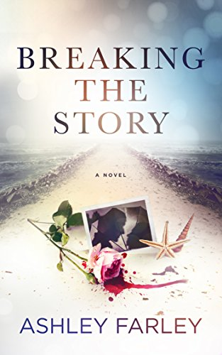 Breaking the Story (Scottie's Adventures Book 2) cover
