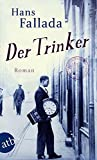 Der Trinker: Roman