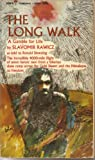 img - for The Long Walk: A Gamble for Life book / textbook / text book