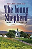 img - for The Young Shepherd: Nathan Murray's First Year as Pastor by Wayne V McDill (2013-02-19) book / textbook / text book