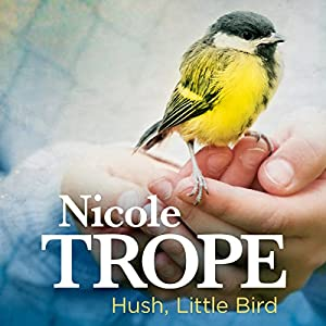 Hush, Little Bird Audiobook