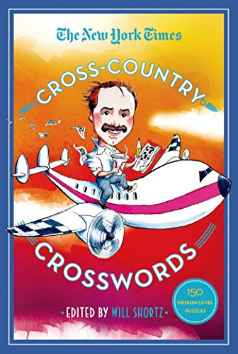 The New York Times Cross-Country Crosswords: 150 Medium-Level - Ny Cross County