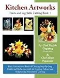 Kitchen Artworks: Fruits and Vegetable Carving Book-1