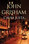 Causa justa par John Grisham