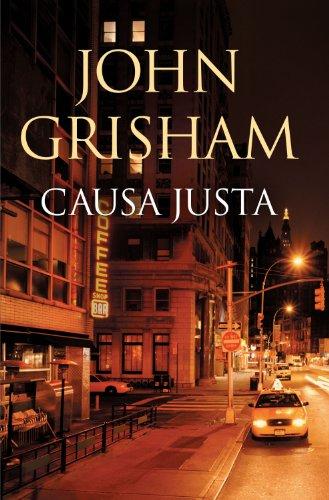 Portada del libro Causa justa de John Grisham