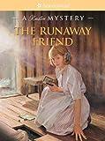 The Runaway Friend, Kathleen Ernst, 1593692994