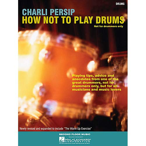 How Not to Play Drums (Not for Drummers Only) Book Series Softcover Written by Charli Persip Pack of 3