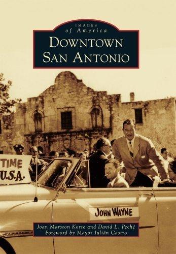 Downtown San Antonio (Images of America) by Joan Marston Korte (2013-01-07)