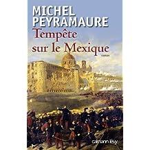 Tempête sur le Mexique (Littérature Française) (French Edition)