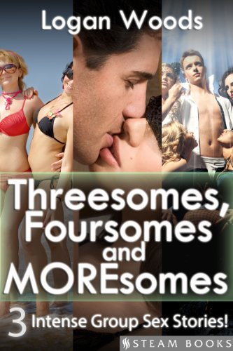 Threesomes, Foursomes and Moresomes - A Sexy Bundle of 3