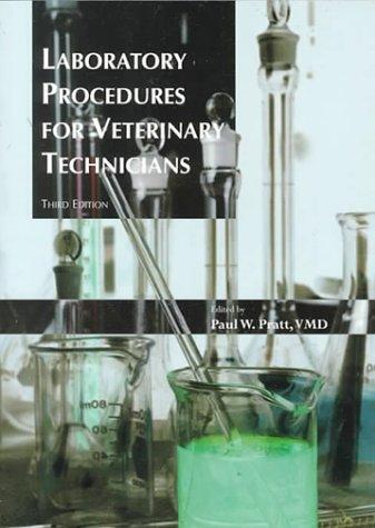 Laboratory Procedures For Veterinary Technicians