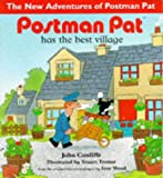 Postman Pat Has the Best Village, John Cunliffe, 0340703881