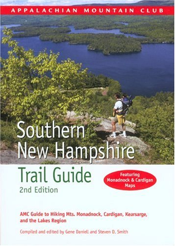 Download Southern New Hampshire Trail Guide, 2nd: AMC Guide to Hiking Mt. Monadnock, Mt. Cardigan, and the Lakes Region (AMC Hiking Guide Series) pdf epub