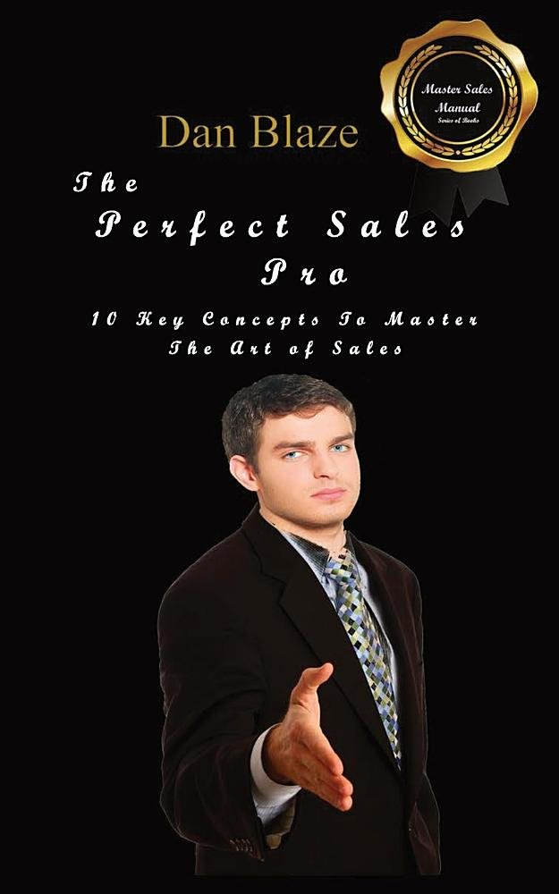 Download The Perfect Sales Pro: 10 Key Concepts to Master the Art of Sales pdf epub