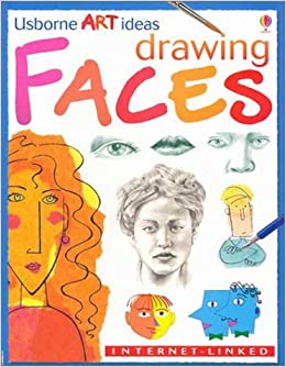 Drawing Faces Internet Linked Usborne Art Ideas Rosie Dickins