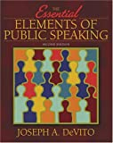 Essential Elements of Public Speaking, The (2nd Edition)