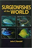 Surgeonfishes of the World (Bishop Museum Bulletin in Zoology)