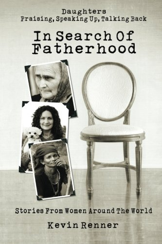 Download In Search of Fatherhood: Stories from Women Around the World PDF