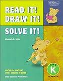 Read It! Draw It! Solve It!, Elizabeth D. Miller, 0769001564