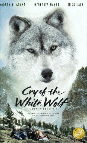 Cry of the White Wolf - White Wolves III [VHS]