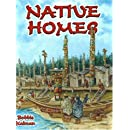 Native Homes (Native Nations of North America (Paperback))