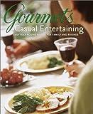 Gourmet's Casual Entertaining, Gourmet Magazine Editors, 0375507353