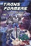 Transformers, Vol. 10: Last Stand