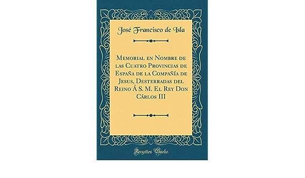 Memorial en Nombre de las Cuatro Provincias de España de la ...