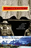 img - for The Last Cowboys at the End of the World: The Story of the Gauchos of Patagonia book / textbook / text book