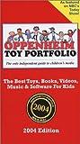 Oppenheim Toy Portfolio, 2004, Joanne F. Oppenheim and Stephanie Oppenheim, 097210500X