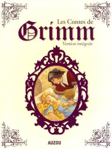 Les contes de Grimm version intégrale