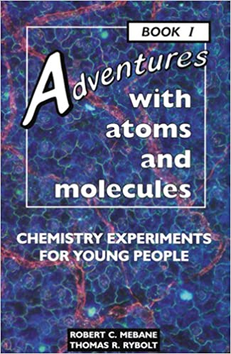 {* OFFLINE *} Adventures With Atoms And Molecules: Chemistry Experiments For Young People - Book I (Adventures With Science). Stalowa whole todas Original podras between Connie emerging