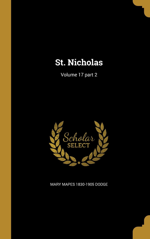 St. Nicholas; Volume 17 Part 2 ebook