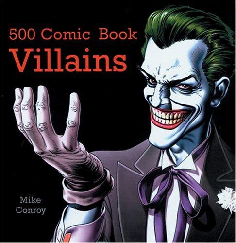 (500 Comic Book Villains)