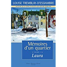 Mémoires d'un quartier, tome 1 : Laura (French Edition)