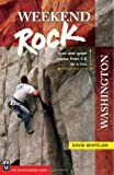 Weekend Rock: Washington: Trad & Sport Routes from 5.0 to 5.10a