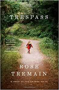 Amazon Com Trespass A Novel 9780393340600 Rose border=