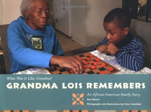 Read Online Grandma Lois Remembers (What Was It Like, Grandma) PDF