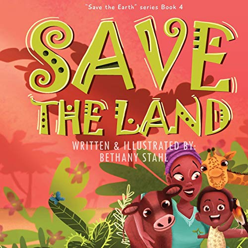 Save the Land (Save the Earth)