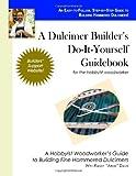 A Dulcimer Builder's Do-It-Yourself Guidebook, Randy Davis, 1553950100