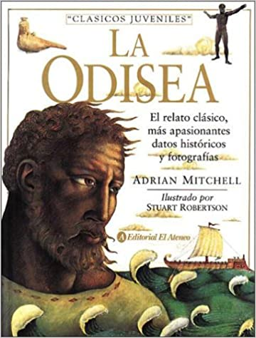 La Odisea (Spanish Edition): Adrian Mitchell, Stuart Robertson: 9789500285711: Amazon.com: Books