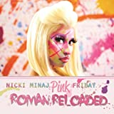 Pink Friday ... Roman Reloaded [Clean]