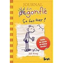 Journal d'un dégonflé, t. 04: Ca fait suer!